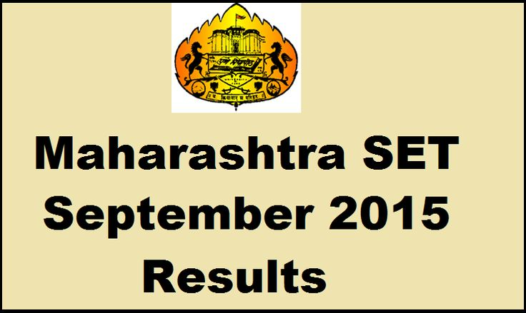 Maharashtra SET Exam Result 2015 Declared MH State Eligibility Test September Results Merit List setexam.unipune.ac.in