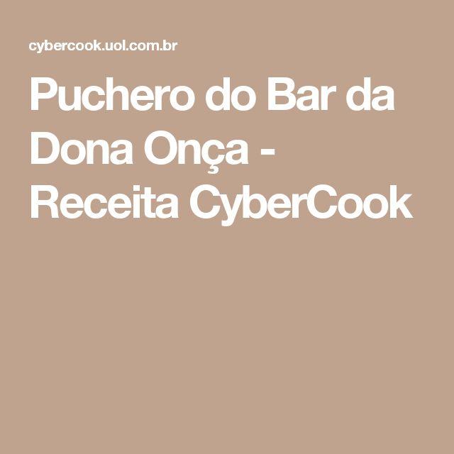 Puchero do Bar da Dona Onça - Receita CyberCook