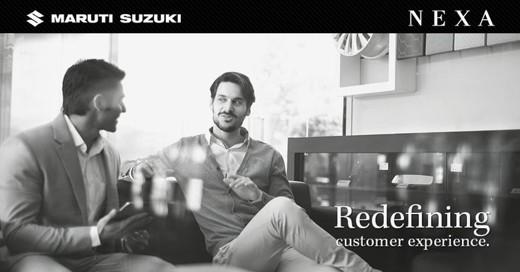 Here to redefine the customer experience and serve you the best. #NexaExperience