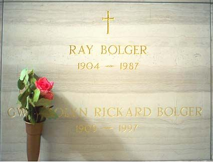 """THE GRAVE OF RAY BOLGER  (actor/dancer; 'The Scarecrow' in """"The Wizard of Oz"""")"""
