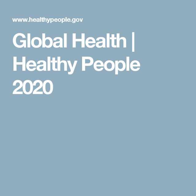 Global Health | Healthy People 2020