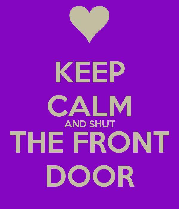 35 Best Shut The Front Door Images On Pinterest Entrance Doors