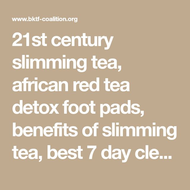 21st century slimming tea, african red tea detox foot pads, benefits of slimming tea, best 7 day cleanse for weight loss, best colon cleanse, best diet teas that work, best full body cleanse for weight loss, best green tea, best green tea brand for weight loss, best green tea for weight loss reviews, best green tea to lose weight fast, best laxative tea, best natural tea for weight loss, best skinny tea for weight loss 110, best slimming green tea, best tea to help you lose weight, best tea…