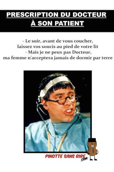 Drôle de docteur Prescription du docteur à son patient