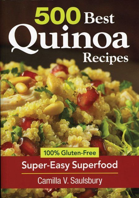 500 Best Quinoa Recipes - Pinetree Garden Seeds - Books