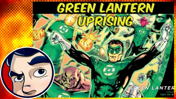 "Green Lantern ""Uprising"" - Complete Story"