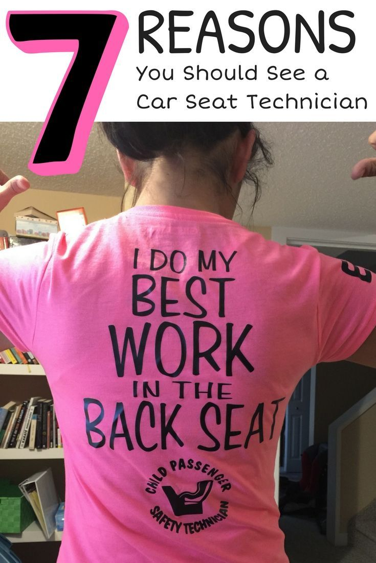 7 Reasons You Should See A Car Seat Technician And How To Find One