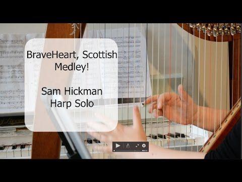 BraveHeart & Scottish Medley - Sam Hickman, Singing Harpist