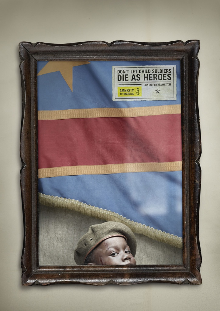 AWARD: EMERALD / CATEGORY: INSURANCE / BANKING / FINANCIAL SERVICE / CAMPAIGN: Child Soldiers aren't Heroes: Congo / ADVERTISER: Amnesty International / AGENCY: Air, Belgium