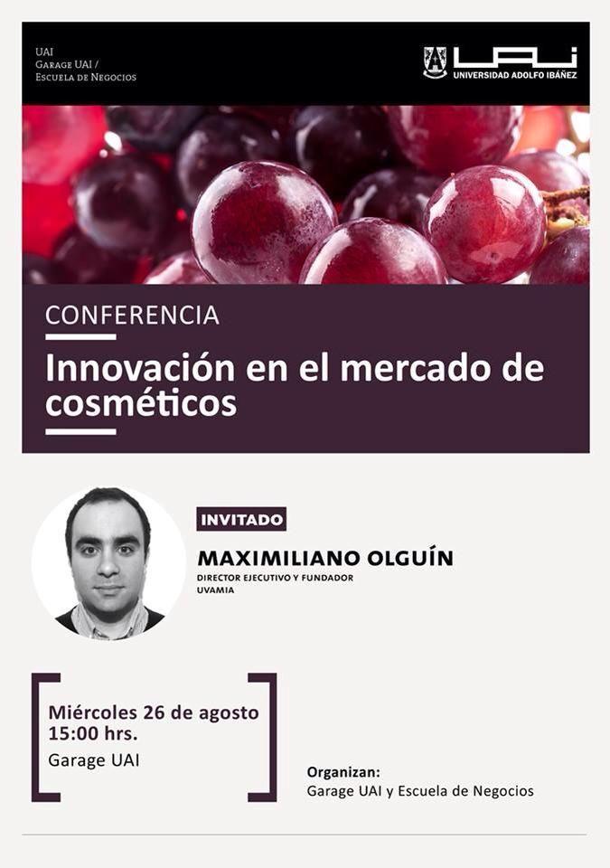 """Mañana miércoles 26 de agosto @GarageUAI #UAIViña te invita a la conferencia """"Innovación en el mercado de cosméticos"""""""