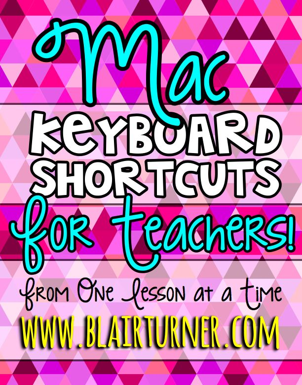 Mac Keyboard Shortcuts for Teachers