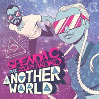 Spenda C feat. Zuri Akoko - Another World (Surecut Kids Remix) by Spenda C on SoundCloud