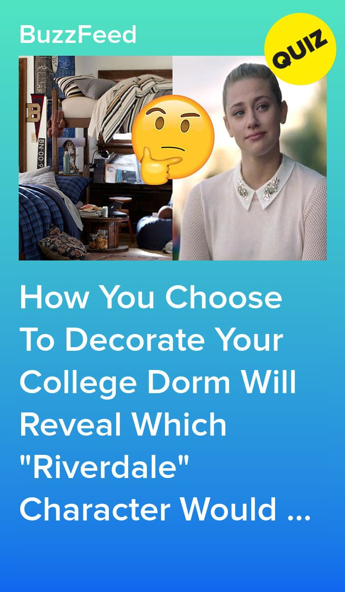 How You Choose To Decorate Your College Dorm Will Reveal Which