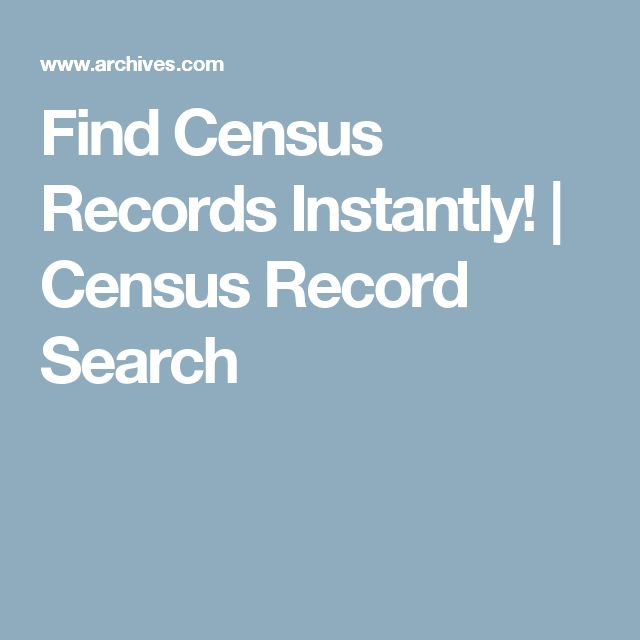 Find Census Records Instantly! | Census Record Search