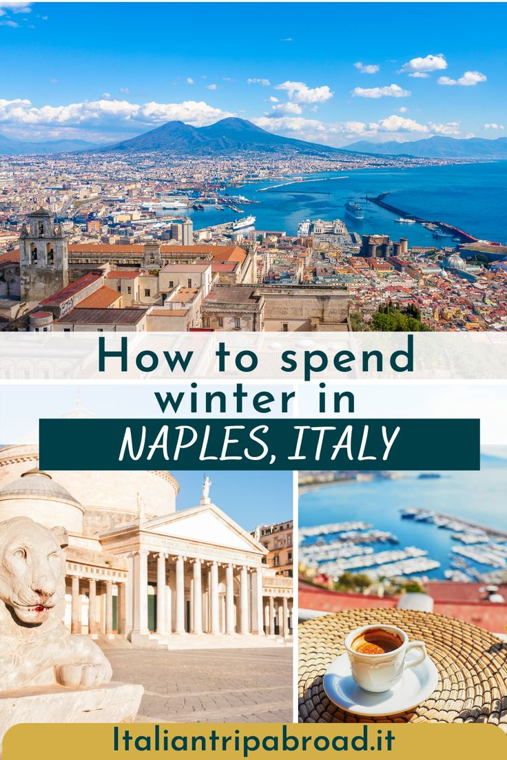 How to spend winter in Naples Italy