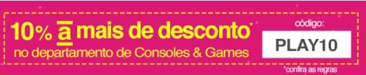 Cupom de 10% de Desconto em Consoles e Jogos na Americanas