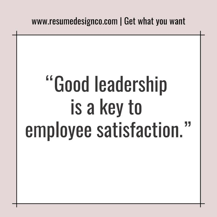 leadership plus employee satisfaction equals business Job satisfaction is critical to high productivity, motivation and low employee turnover employers face the challenges of finding ways to increase job satisfaction so their businesses stay competitive the leaders of the organization have the responsibility for creating a high level of job satisfaction.