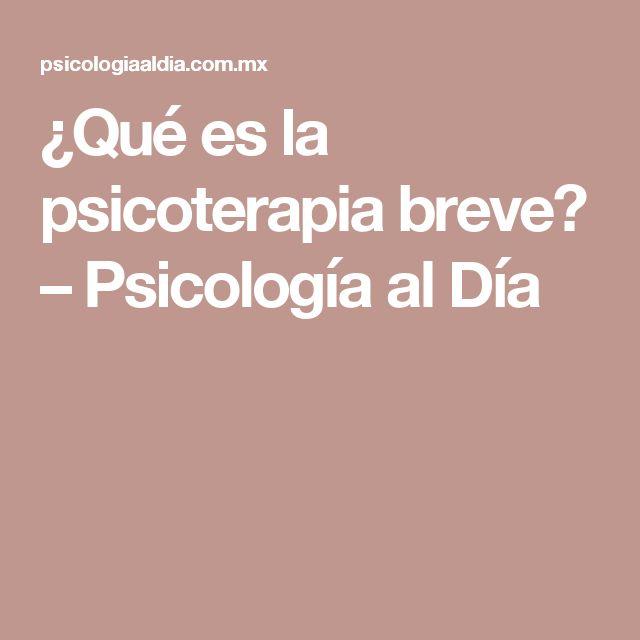 ¿Qué es la psicoterapia breve? – Psicología al Día