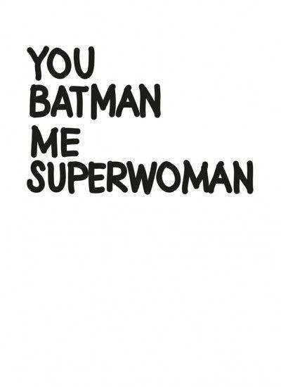 My Deer - You Batman Me Superwoman ❥