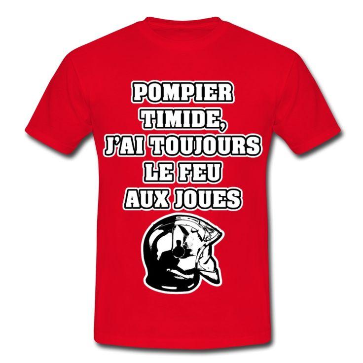 POMPIER TIMIDE, J'AI TOUJOURS LE FEU AUX JOUES, T-shirt à s'offrir ici : https://shop.spreadshirt.fr/jeux-de-mots-francois-ville/les+t-shirts+pour+pompiers?q=T516877  #pompiers #leshommesdufeu #tshirt #sirène #alarme #feu #flammes #incendie #foyer #échelle #lance #rampe #sapeur #casque #caserne #secours #ambulancier #brancardier #volontaire #bénévole #braise #bouche #JEUXDEMOTS #FRANCOISVILLE #HUMOUR #DRÔLE #CITATION