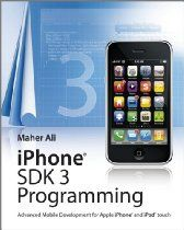 iPhone SDK 3 Programming: Advanced Mobile Development for Apple iPhone and iPod touch.