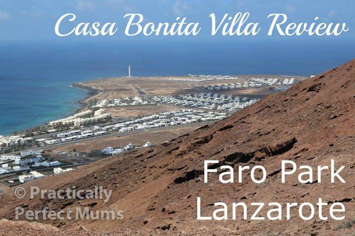 Casa Bonita Villa, Faro Park, Lanzarote Video Review by Practically Perfect Mum