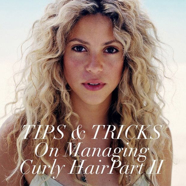 Tips and Tricks for Managing Curly Hair Part II