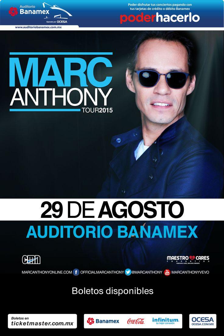 Marc Anthony, 29 de agosto, Auditorio Banamex Monterrey #MarcAnthonyMx