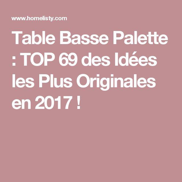 Table Basse Palette : TOP 69 des Idées les Plus Originales en 2017 !