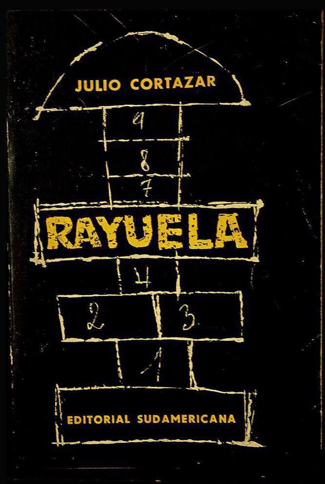 """Rayuela - Julio Cortázar. """"La novela que revolucionó la forma de leer cumple 50 años; publicada en 1963 en París. Obra literaria clave del """"boom"""" latinoamericano""""."""