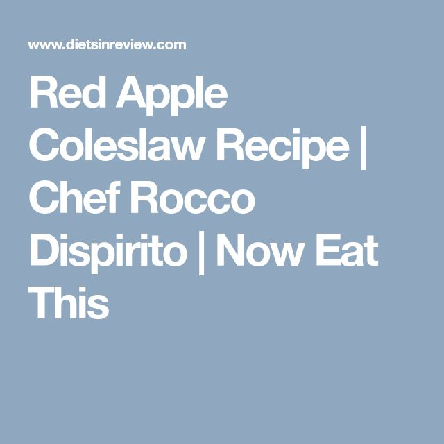 Red Apple Coleslaw Recipe | Chef Rocco Dispirito | Now Eat This