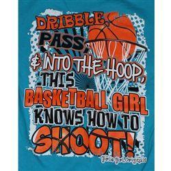 Basketball Quotes for Girls | Girlie Girl Originals - Basketball - Color Caribbean Blue T-Shirts