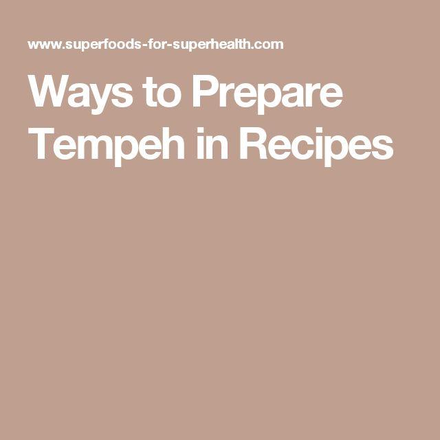 Ways to Prepare Tempeh in Recipes