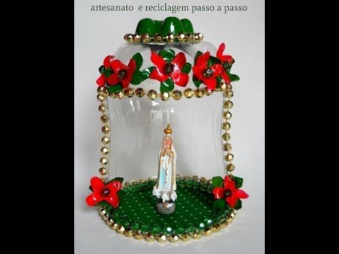 Mini Oratórios feitos de PET - Reciclar com Arte - YouTube