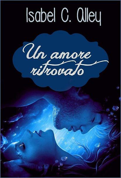 Autoconclusivo http://www.vivereinunlibro.it/2013/02/mini-recensione-un-amore-ritrovato.html