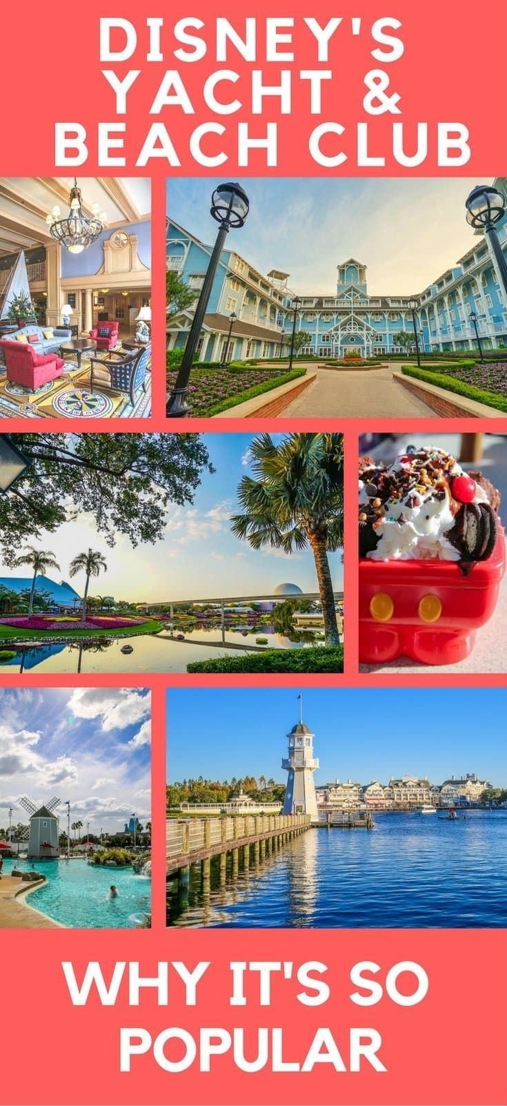 Disney's Yacht Club Resort and Disney Beach Club are two of the most popular deluxe Disney resorts for very good reasons, and we tell you all of them.