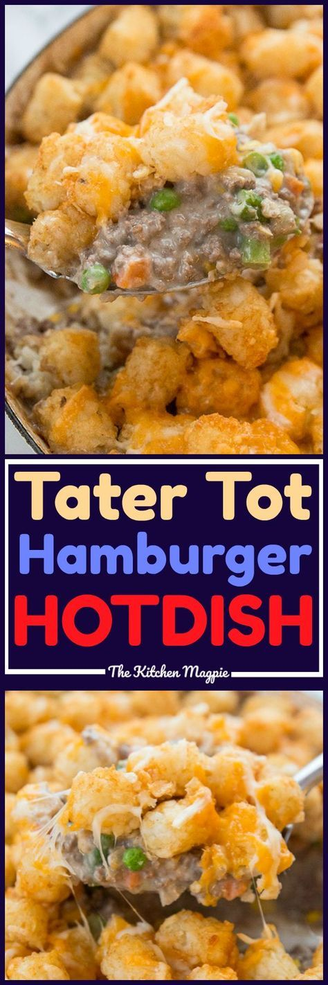 This hamburger hot dish Tater Tot casserole is comfort food to the max! There's nothing like a retro casserole like Mom used to make! #hotdish #hamburger #soup #recipe #casserole