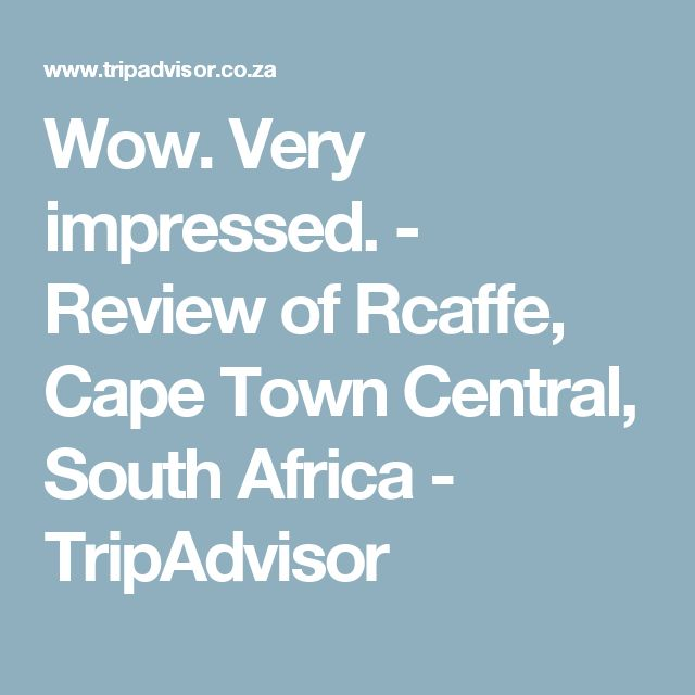 Wow. Very impressed. - Review of Rcaffe, Cape Town Central, South Africa - TripAdvisor