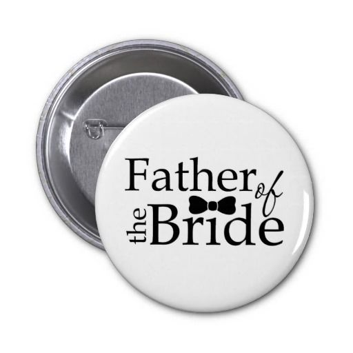Father of the Bride Black Bow Tie Pinback Buttons