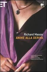 Anime alla deriva - Richard Mason