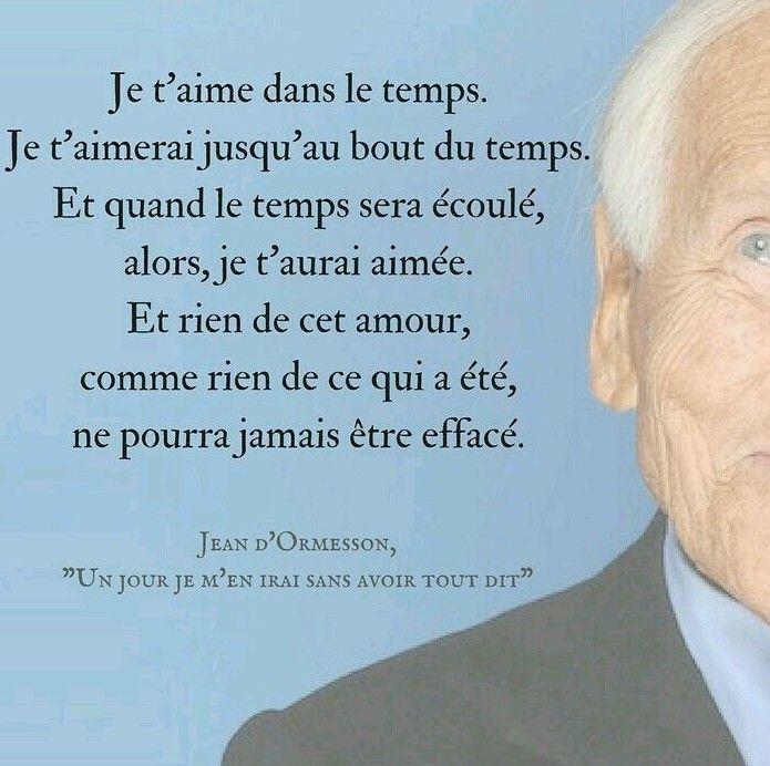Declaration D Amour De Jean D Ormesson Mots D Amour Citation