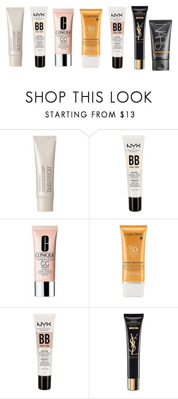 """""""Tinted moisturisers"""" by eliza-winstanley ❤ liked on Polyvore featuring beauty, Laura Mercier, NYX, Clinique, Lancôme and NARS Cosmetics"""