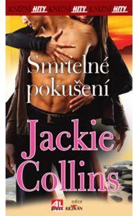 Smrtelné pokušení - Jackie Collins #alpress #pokušení #jackie #collins #bestseller #román #paperback #knihy
