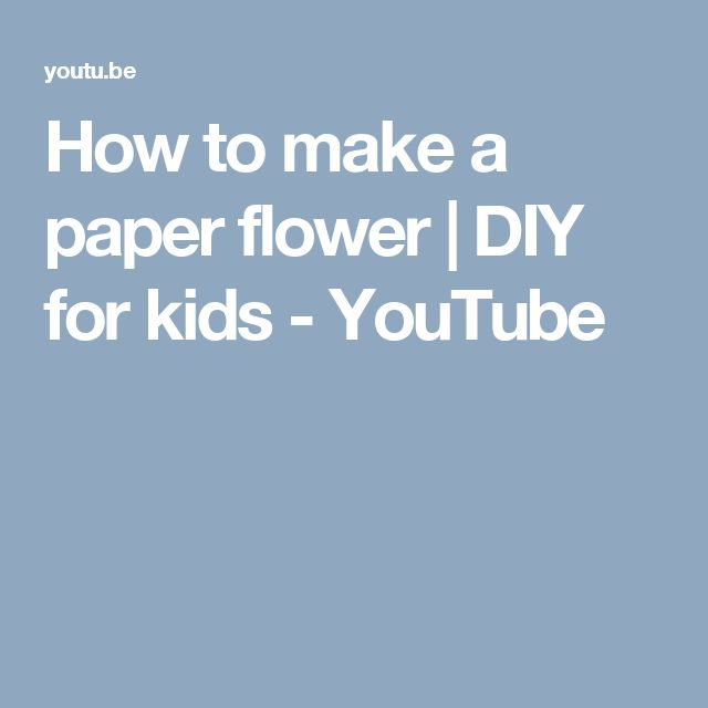 How to make a paper flower | DIY for kids - YouTube