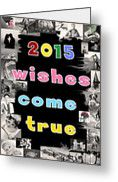 """2015 wishes come true"" - New Year Greeting card."
