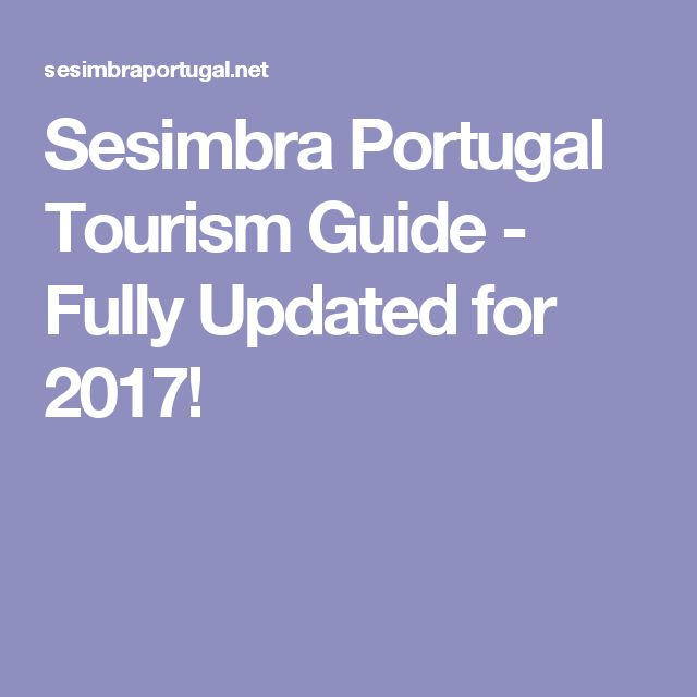Sesimbra Portugal Tourism Guide - Fully Updated for 2017!
