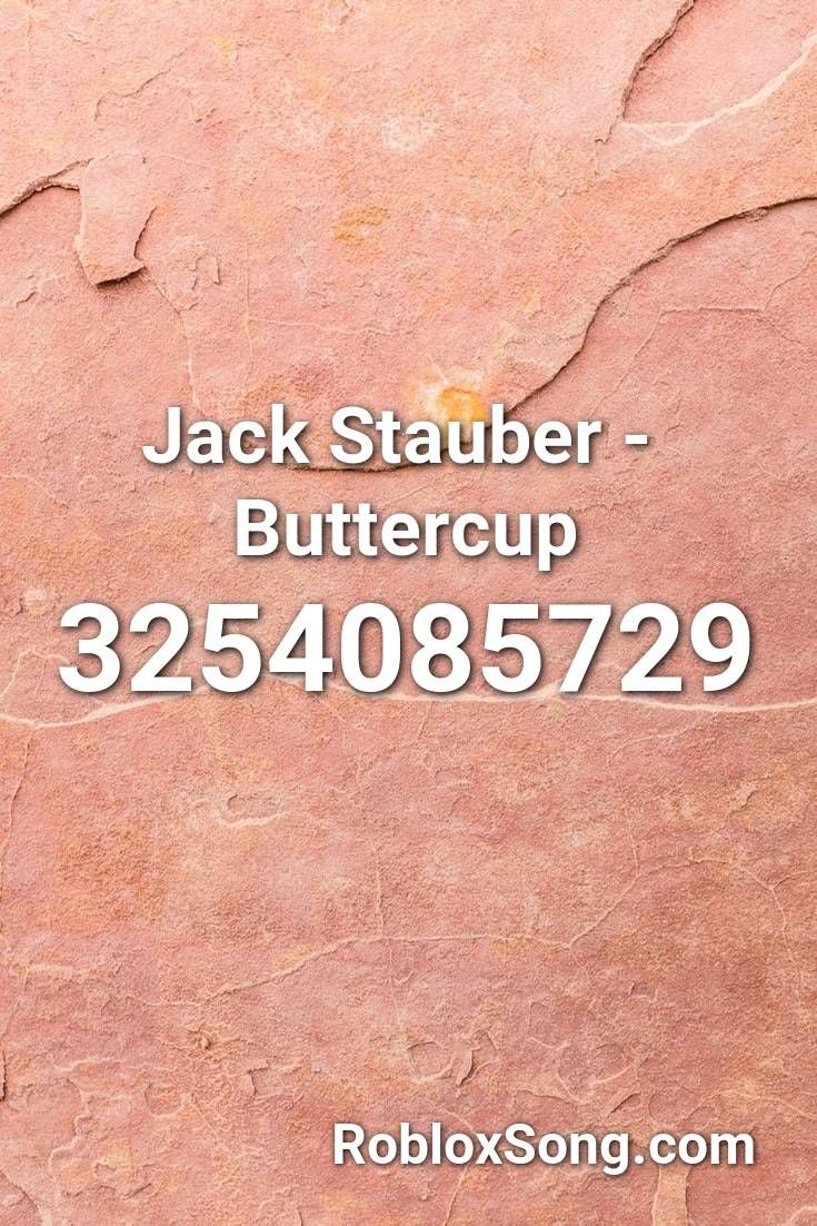 Jack Stauber Buttercup Roblox Id Roblox Music Codes In 2020