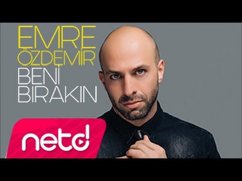 Emre Özdemir - Beni Bırakın - YouTube