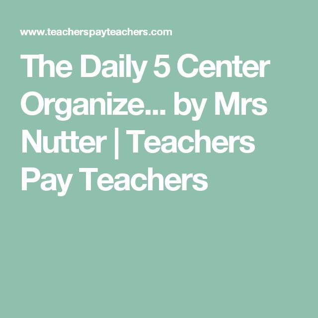 The Daily 5 Center Organize... by Mrs Nutter | Teachers Pay Teachers