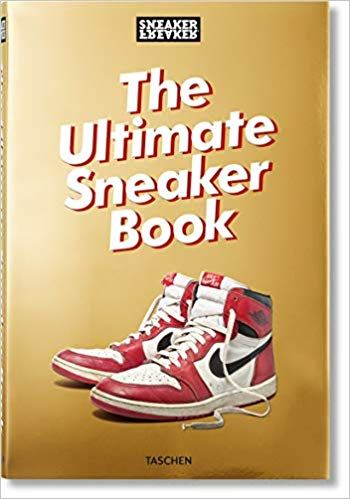 8a901b51a50f3 Sneaker Freaker: The Ultimate Sneaker Book!: Martin Holz: 9783836572231:  Amazon.com: Books